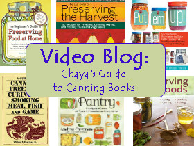 Video Blog: Chaya's Guide to Canning Books