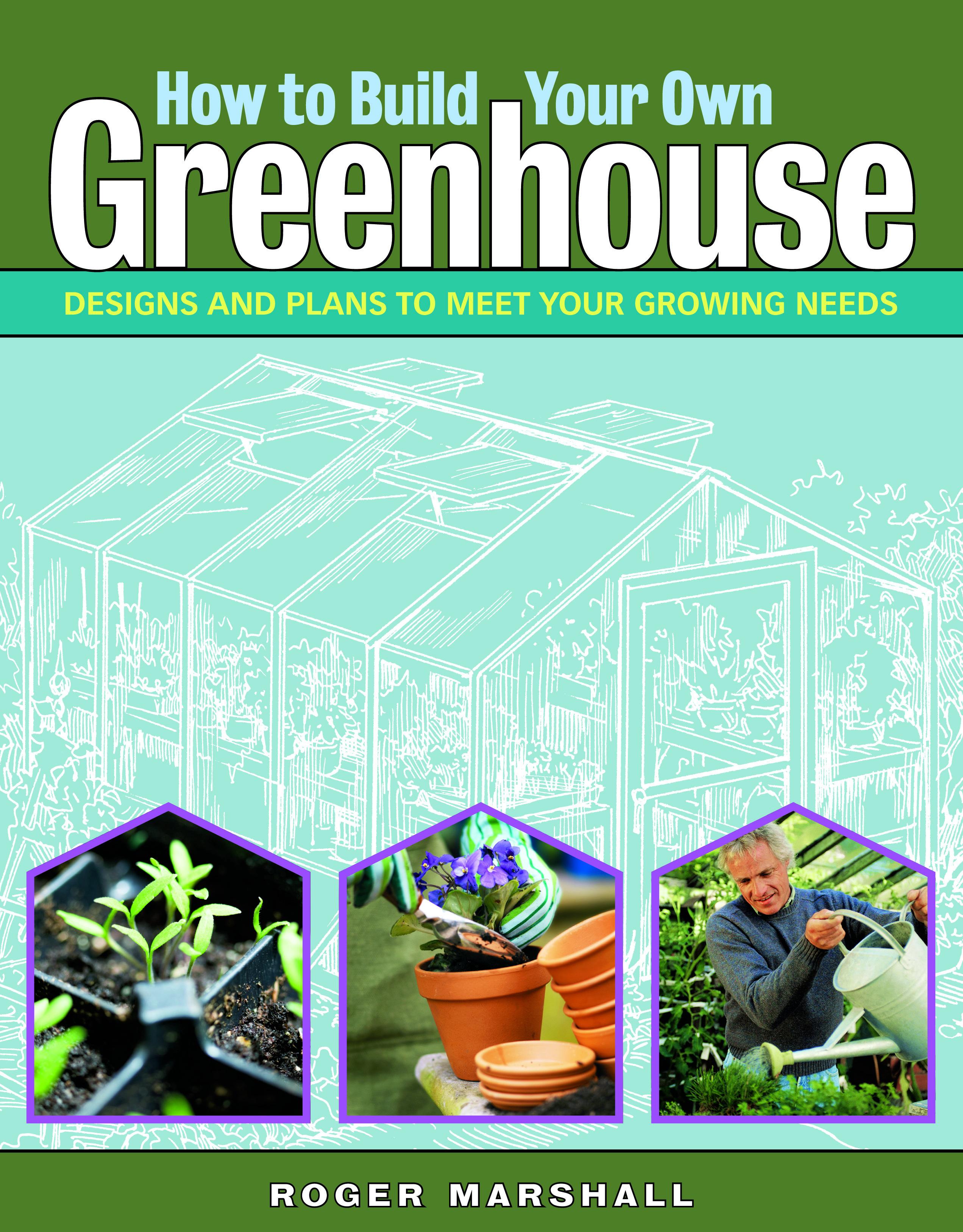 Build Your Own Greenhouse Ideas 8 X 10 Plastic Storage