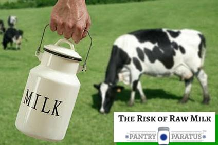 The Risk of Raw Milk