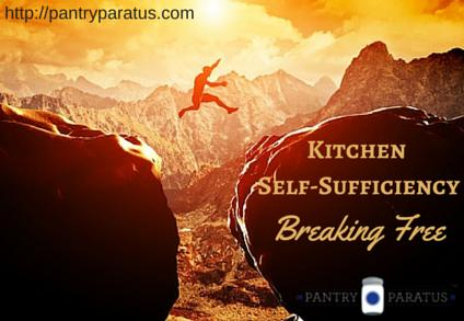 Kitchen Self-Sufficiency: Breaking Free