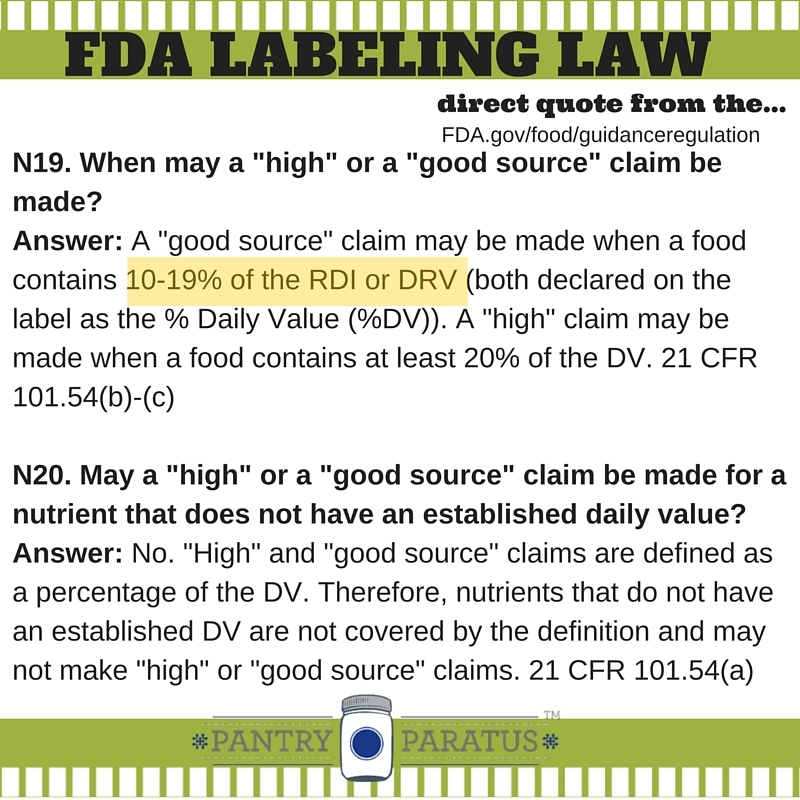 "When the food label says that it is ""high in"" a nutrient or a ""good source""--this is the FDA regulation"
