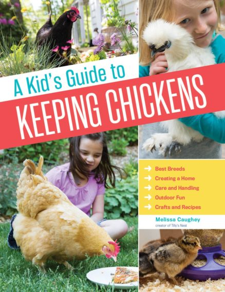 Kids Guide to Keeping Chickens