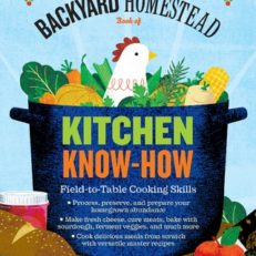 backyard homestead kitchen know-how