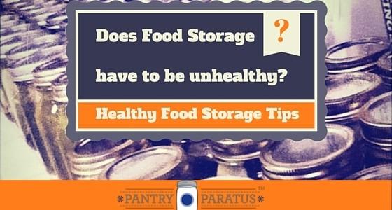 Healthy Food Storage