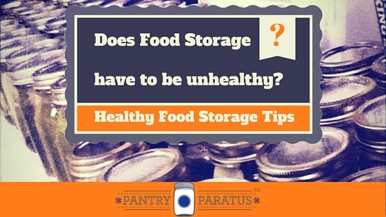 Healthy Food Storage