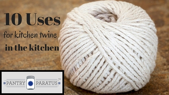 10 Uses for kitchen twine