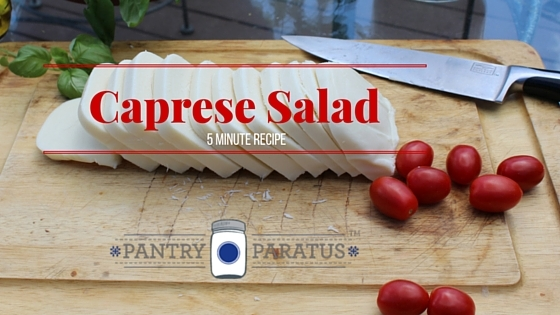 Caprese Salad 5 minute recipe