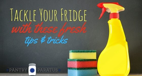 Tackle Your Fridge with these fresh tips & tricks