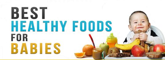 Best Healthy Foods Babies