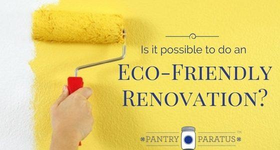 an eco-friendly renovation