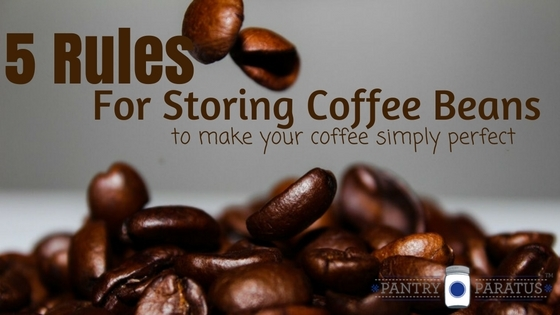 5 Rules for Storing Coffee Beans