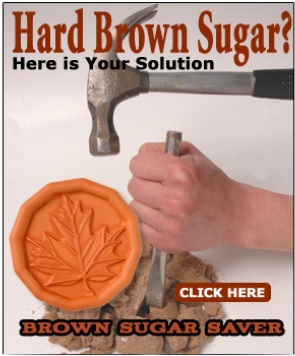 If you have hard brown sugar, use a brown sugar saver.