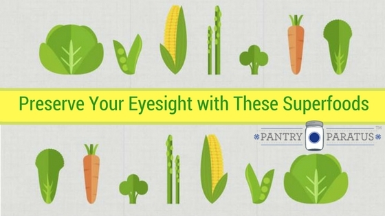Preserve Your Eyesight with These Superfoods