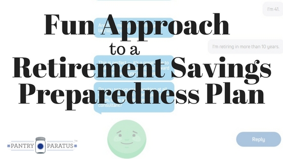 A Fun Approach to a Retirement Savings Preparedness Plan