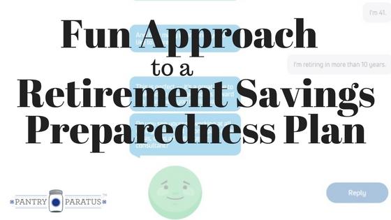 A Fun Approach to a Retirement Savings Preparedness Plan